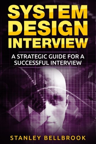 System Design Interview: A Strategic Guide for a Successful Interview