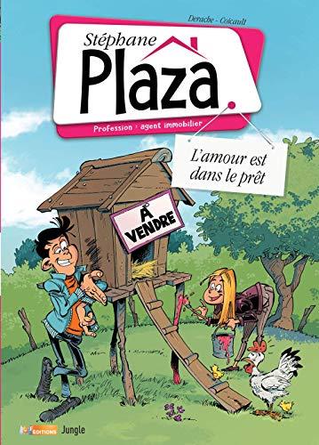 Stéphane Plaza, Tome 2 : Le bonheur est dans le prêt !