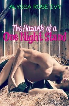 The Hazards of a One Night Stand (English Edition) von [Ivy, Alyssa Rose]