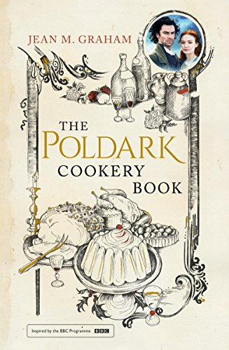 The Poldark Cookery Book por Jean M. Graham