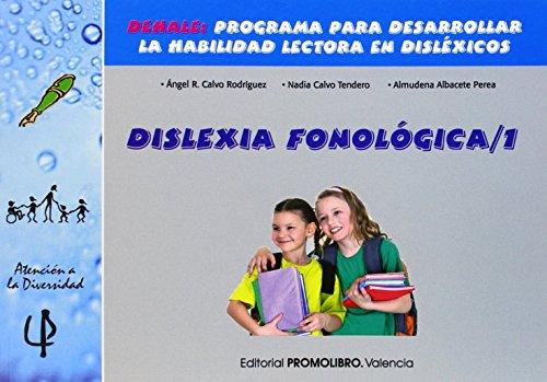 Dislexia fonologica 1 de Angel R. Calvo Rodriguez (2 dic 2014) Tapa blanda