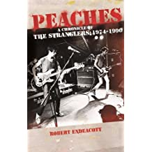 Peaches: A Chronicle of the Stranglers, 1974 to 1990