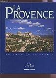 L'inventaire du patrimoine culinaire de la France : Provence-Alpes-Côte d'Azur : Produits du terroir et recettes traditionnelles