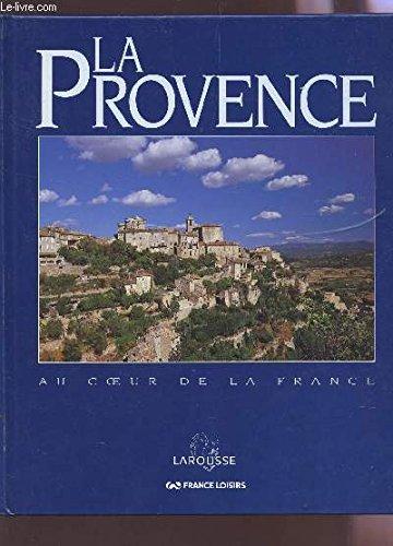L'inventaire du patrimoine culinaire de la France : Provence-Alpes-Côte d'Azur : Produits du terroir et recettes traditionnelles par Conseil national des arts culinaires