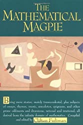 The Mathematical Magpie by Clifton Fadiman (1997-04-01)