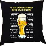 Kissenbezug - 10 Gründe, warum Bier besser ist als eine Frau -100 % Baumwolle in schwarz mit 40x40cm