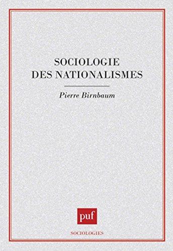 Sociologie des nationalismes par Pierre Birnbaum