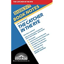 Catcher in the Rye (Barron's Book Notes) by J.D. Salinger (1984-10-01)