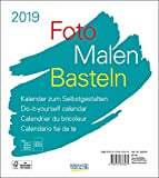 Foto-Malen-Basteln Bastelkalender weiß 2019: Fotokalender zum Selbstgestalten. Do-it-yourself Kalender mit festem Fotokarton. Format: 21,5 x 24 cm