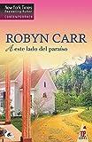 A este lado del paraíso (Top Novel 'Virgin river')