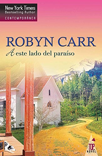 A este lado del paraíso (Top Novel 'Virgin river')
