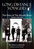 Long Distance Voyagers: The Story of The Moody - Best Reviews Guide