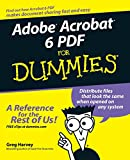 Adobe Acrobat 6 PDF For Dummies (For Dummies Series)