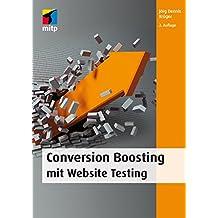 Conversion Boosting mit Website Testing (mitp Business)