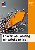 Conversion Boosting mit Website Testing (mitp Business)