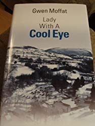 Lady with a Cool Eye by Gwen Moffat (2005-05-09)