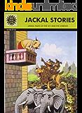 Siyar ki Gathayein: Jackal Stories (Amar Chitra Katha)