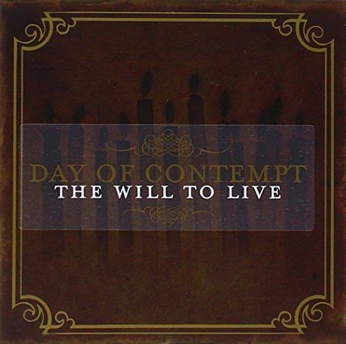 Preisvergleich Produktbild The Will To Live by Day Of Contempt (2005-08-07)