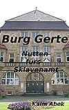 Burg Gerte: Nutten fürs Sklavenamt