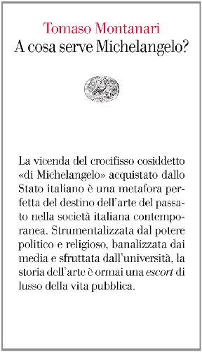 A cosa serve Michelangelo? (Vele Vol. 64) (Italian Edition)