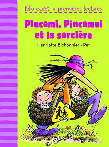 Pincemi, Pincemoi et la sorcière