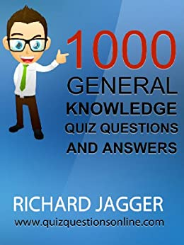 1000 General Knowledge Quiz Questions And Answers eBook ...