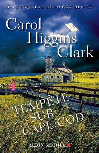 Tempête sur Cape Cod : Une enquête de Regan Reilly par Carol Higgins Clark