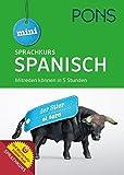 PONS Mini Sprachkurs Spanisch: Mitreden können in 5 Stunden. Mit Audio-Training, Audio-Sprachführer und Wortschatztrainer-App.