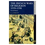 The French Wars of Religion, 1559-98 (Seminar Studies In History)