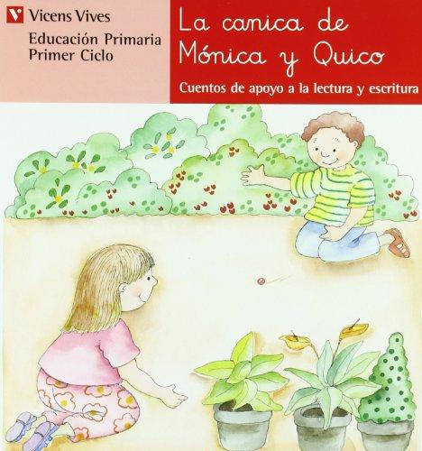 N.5 La Canica De Monica Y Quico (Cuentos de Apoyo. serie Roja) - 9788431629571 por Ana Fernandez Buñuel