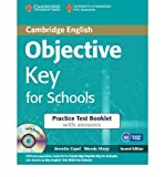 [(Objective Key for Schools Practice Test Booklet with Answers with Audio CD)] [ By (author) Annette Capel, By (author) Wendy Sharp ] [December, 2012]