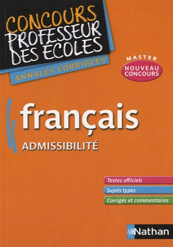 Franais admissibilit : Annales corriges CRPE