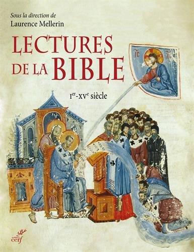 Lectures de la Bible : Ier-XVe siècle par Collectif