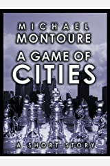 A Game of Cities Kindle Edition