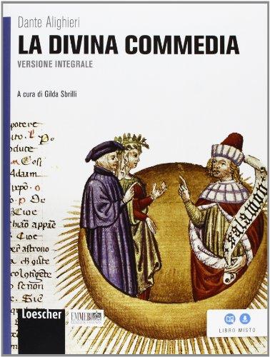 La Divina Commedia. Ediz. integrale. Con espansione online