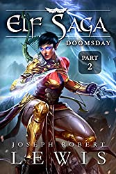 Elf Saga, Book 1: Doomsday (Part 2)