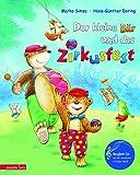 Der kleine Bär und das Zirkusfest (Musikalisches Bilderbuch mit CD)