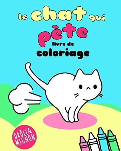 Le chat qui pète: Livre de coloriage par Vit Hansen