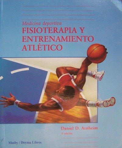 Fisioterapia y entrenamiento atletico : medicina deportiva