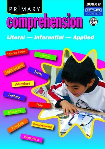 Primary Comprehension: Bk. B: Fiction and Nonfiction Texts