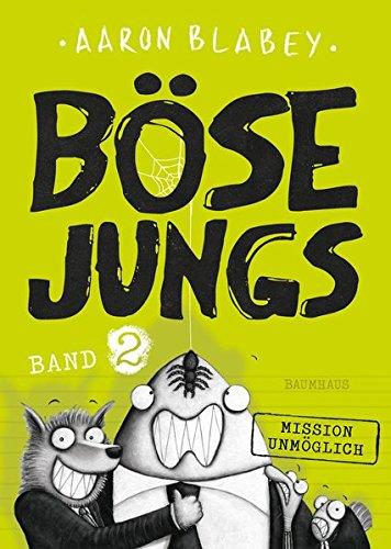 Böse Jungs - Mission Unmöglich: Band 2 (Engel Band)