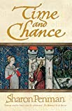 Time and Chance (Eleanor of Aquitaine Trilogy 2)