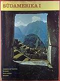 Südamerika I. Kolumbien - Venezuela - Guayana - Ekuador - Peru - Bolivien - Paraguay. Geographie und Geschichte / Wirtschaft / Kunst und Kultur / Brauchtum -