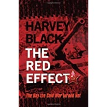 The Red Effect (Cold War) by Black, Harvey (2013)