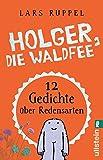 Holger, die Waldfee: Zwölf Gedichte über Redensarten