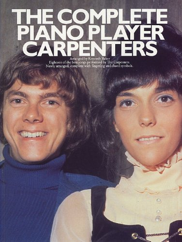 The Complete piano player: Carpenters : [eighteen