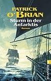 Sturm in der Antarktis (Ein Jack-Aubrey-Roman, Band 5)