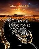 Miles de emociones con tu nombre (Spanish Edition)