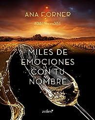 Miles de emociones con tu nombre par Ana Forner