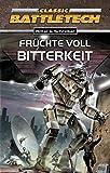 Hermann Ritter, Erik Schreiber: Classic Battletech - Früchte voll Bitterkeit